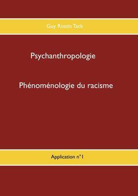 Phénoménologie du racisme