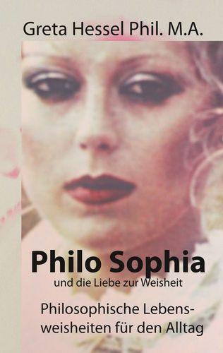 Philo Sophia und die Liebe zur Weisheit