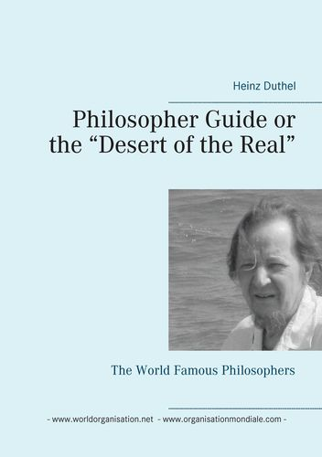 "Philosopher Guide or the ""Desert of the Real"""