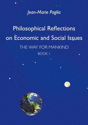 Philosophical Reflections on Economic and Social Issues