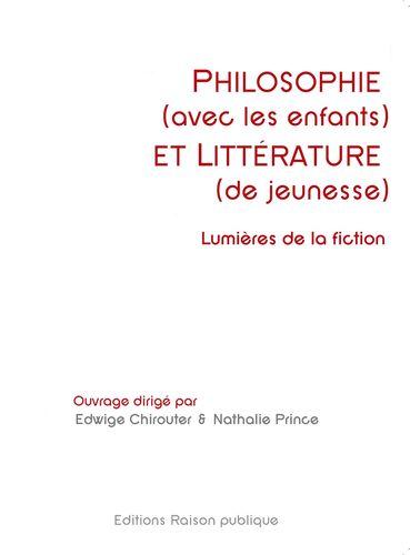 Philosophie (avec les enfants) et littérature (de jeunesse)