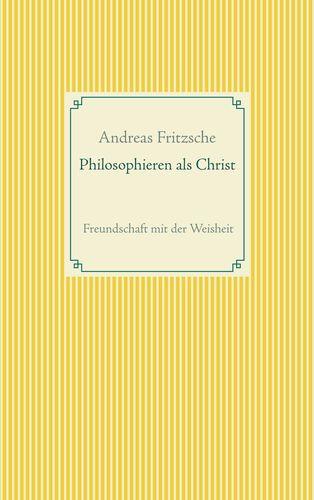 Philosophieren als Christ