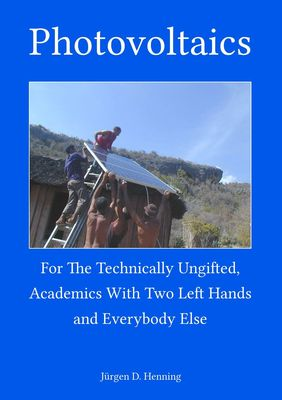 Photovoltaics for the technically ungifted