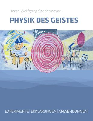 Physik des Geistes