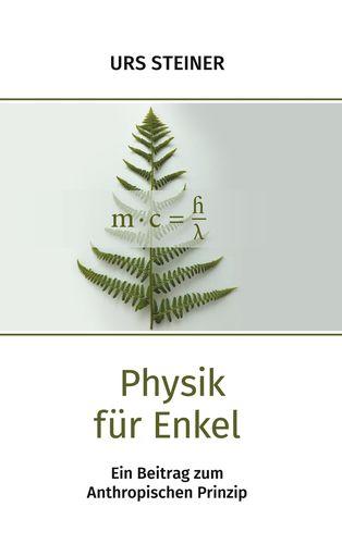 Physik für Enkel