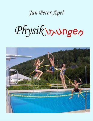Physikirrungen