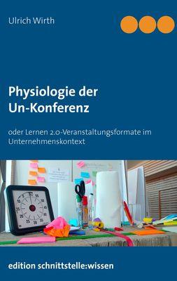 Physiologie der Un-Konferenz