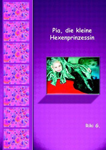 Pia, die kleine Hexenprinzessin
