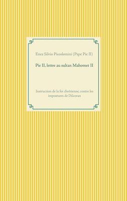 Pie II, lettre au sultan Mahomet II