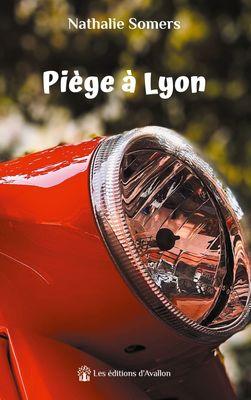 Piège à Lyon