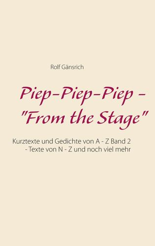 "Piep-Piep-Piep - ""From the Stage"""
