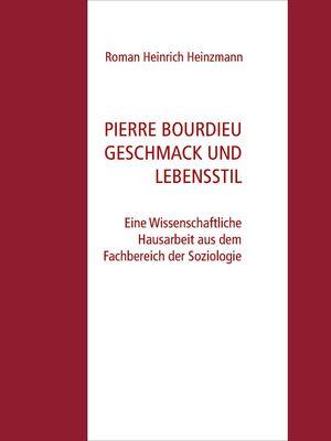 Pierre Bourdieu Geschmack und Lebensstil