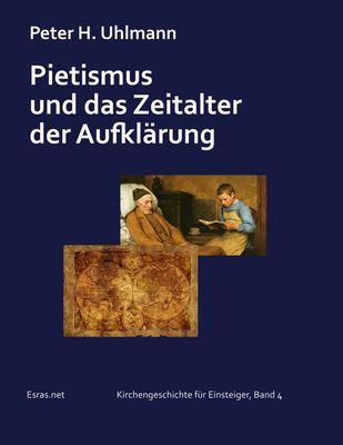 Pietismus und das Zeitalter der Aufklärung