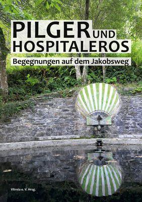 Pilger und Hospitaleros