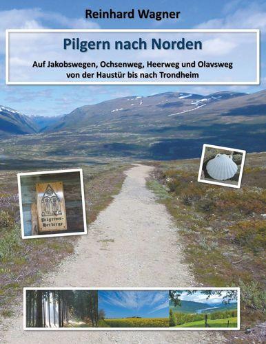 Pilgern nach Norden