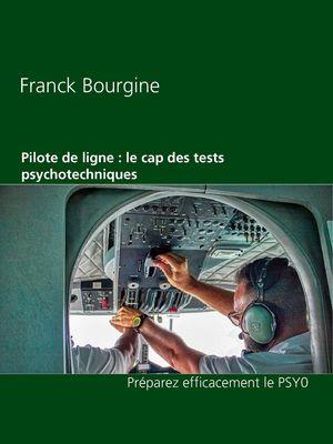 Pilote de ligne : le cap des tests psychotechniques