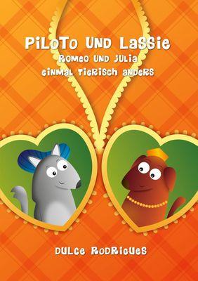 Piloto und Lassie