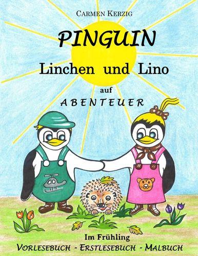 Pinguin Linchen und Lino auf Abenteuer im Frühling