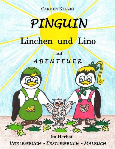 Pinguin Linchen und Lino auf Abenteuer im Herbst