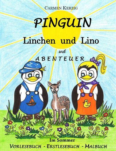 Pinguin Linchen und Lino auf Abenteuer im Sommer