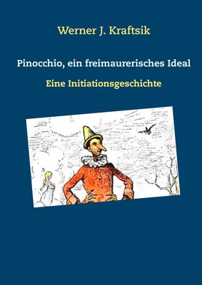 Pinocchio, ein freimaurerisches Ideal