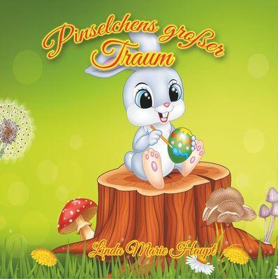 Pinselchens großer Traum