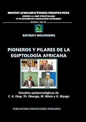 Pioneros y pilares de la egiptología africana