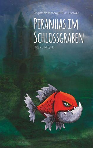 Piranhas im Schlossgraben