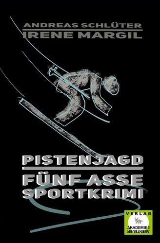 Pistenjagd - Sportkrimi