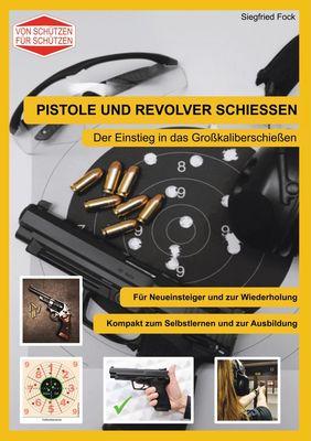 Pistole und Revolver schiessen
