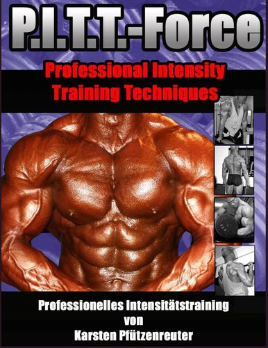 PITT-Force Professional Intensity Training Techniques