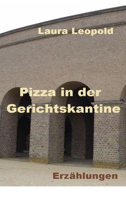 Pizza in der Gerichtskantine