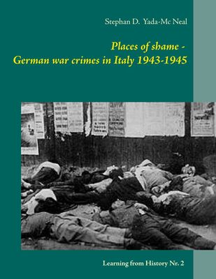 Places of shame - German war crimes in Italy 1943-1945