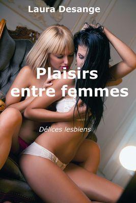 Plaisirs entre femmes