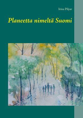 Planeetta nimeltä Suomi