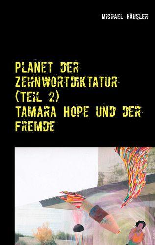 Planet der Zehnwortdiktatur (Teil 2)