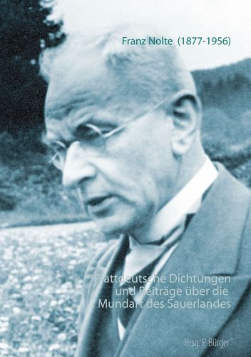 Plattdeutsche Dichtungen und Beiträge über die Mundart des Sauerlandes