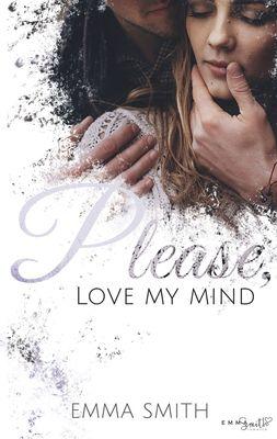 Please, love my mind