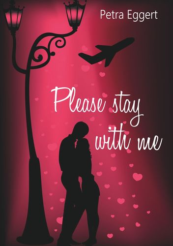 Please stay with me