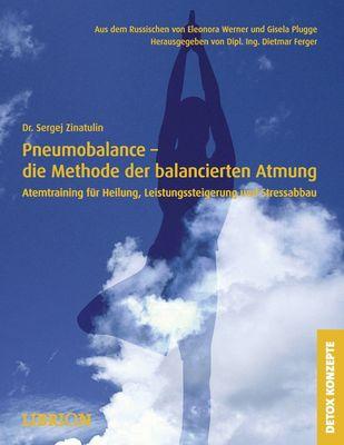 Pneumobalance - die Methode der balancierten Atmung