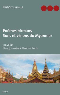 Poèmes birmans, Sons et visions du Myanmar