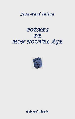 Poèmes de mon nouvel âge