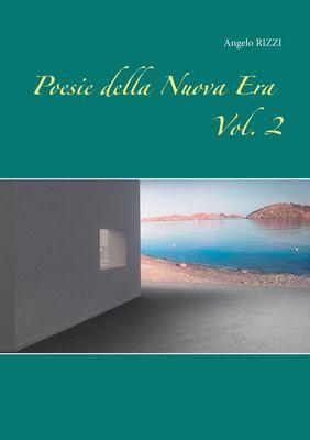 Poesie della Nuova Era Vol. II°