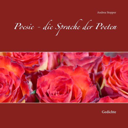 Poesie - die Sprache der Poeten