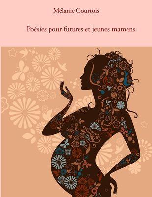 Poésies pour futures et jeunes mamans