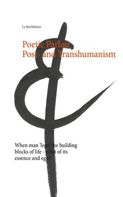 Poetic Parloir Post- and Transhumanism