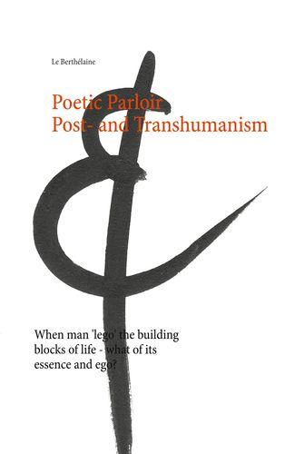 Poetic Parloir Post- and Transhumanism