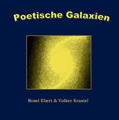 Poetische Galaxien
