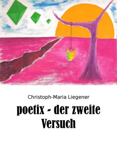 poetix – der zweite Versuch