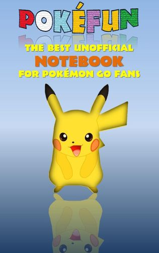 Pokefun - The best unofficial Notebook for Pokemon GO Fans